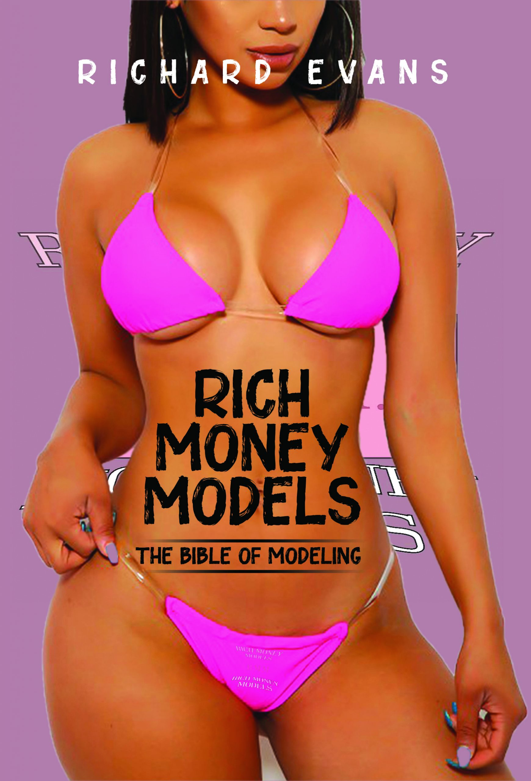 Rich Money Models by Richard Evans
